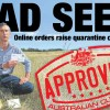 In November The Land ran a front page news story warning that that a credit card and internet are all that's needed to introduce Australia's next major weed.